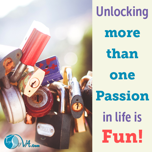 Top Shelf VA Services: Unlocking more than one passion in life is fun!